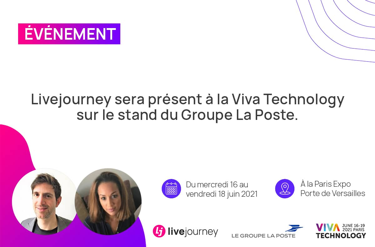 Livejourney at Viva Technology 2021