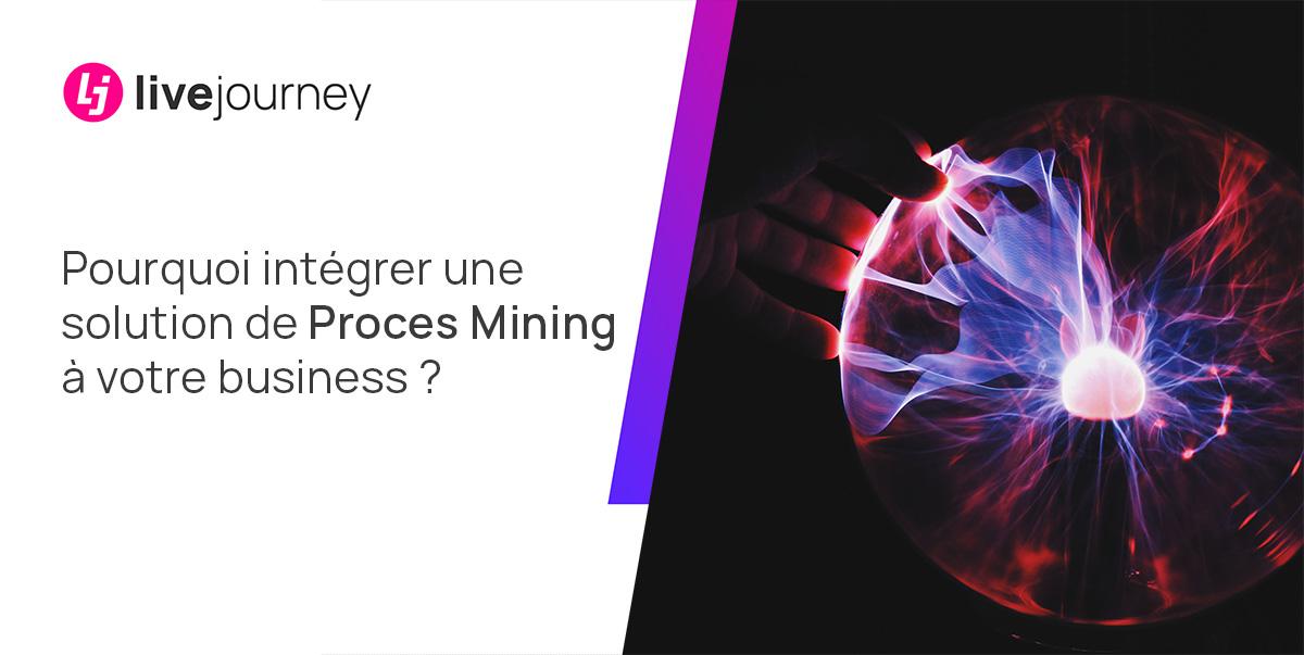 Les intérêts à opter pour une solution de Process Mining